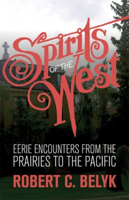 The Eerie Encounters Series: Ghosts: True Tales of Eerie Encounters, Ghosts: More Eerie Encounters, Spirits of the West: Eerie Encounters from the Prairies to the Pacific.