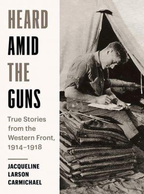 Heard Amid the Guns book cover